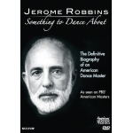 Jerome Robbins: Something to Dance About (PBS American Masters Production) DVD