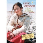 Aselin Debison: Sweet is the Melody in Concert DVD