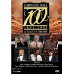 Carnegie Hall at 100: A Place Of Dreams DVD