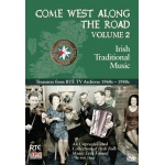 Come West Along the Road Vol. 2 - Irish Traditional Music DVD