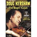 Doug Kershaw: The Ragin' Cajun Live in Concert DVD