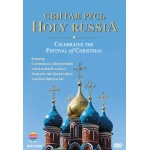Holy Russia: Celebrates The Festival of Christmas DVD